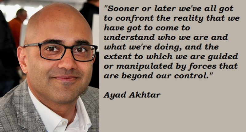 Ayad-Akhtar-Quote
